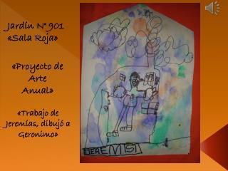 Jardín N° 901 «Sala Roja»