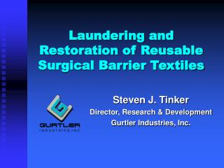 Laundering and Restoration of Reusable Surgical Barrier Textiles