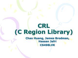 CRL  (C Region Library)