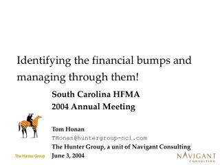 Identifying the financial bumps and managing through them