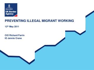 PREVENTING ILLEGAL MIGRANT WORKING