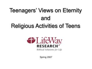Teenagers  Views on Eternity and Religious Activities of Teens