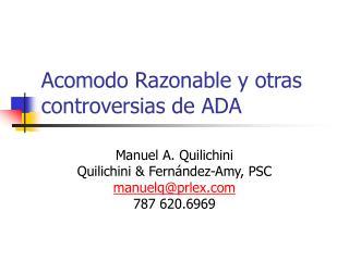 Acomodo Razonable y otras controversias de ADA