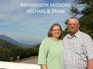 RICHARDSON MISSIONS MICHAEL & DIANE