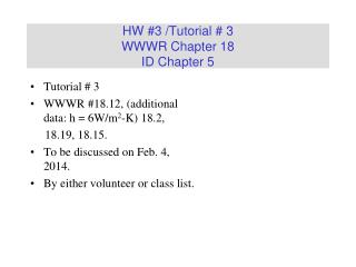 HW #3 /Tutorial # 3 WWWR Chapter 18 ID Chapter 5