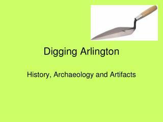 Digging Arlington