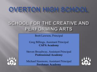 Overton High School  School for the Creative and Performing Arts