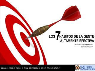 LOS     HABITOS DE LA GENTE ALTAMENTE EFECTIVA