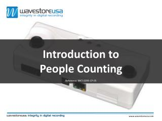 Introduction to People Counting Reference: MKT-0099-CP-05