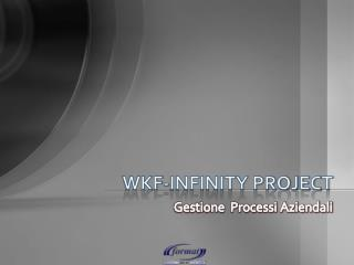 WKF-INFINITY PROJECT