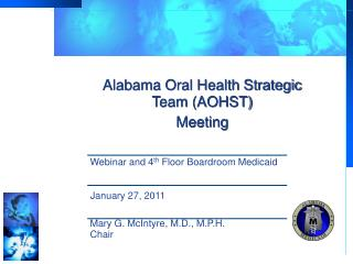 Alabama Oral Health Strategic Team (AOHST) Meeting