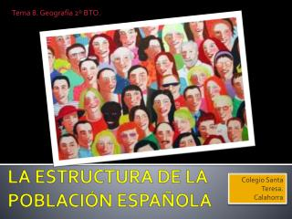 LA ESTRUCTURA DE LA POBLACI�N ESPA�OLA