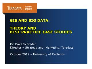 GIS and Big  Data :  Theory  and  Best  Practice Case Studies