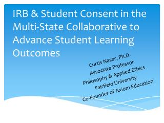 IRB & Student Consent in the Multi-State Collaborative to Advance Student Learning Outcomes