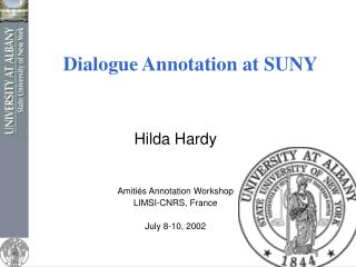 Dialogue Annotation  at SUNY