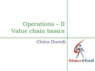 Operations – II Value chain basics