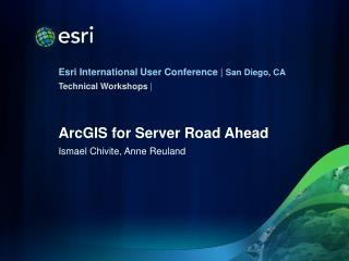 ArcGIS for Server Road Ahead
