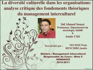 Sid Ahmed Soussi Professeur, Département de sociologie, UQAM & Annie Côté