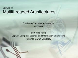 Lecture 11 Multithreaded Architectures