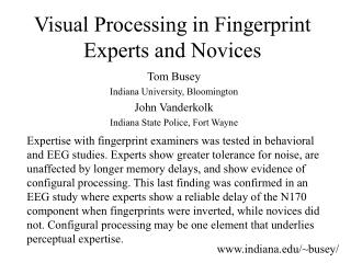Visual Processing in Fingerprint Experts and Novices
