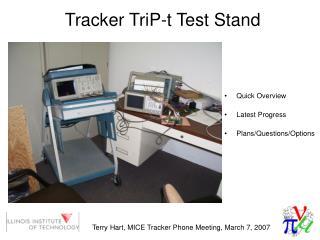 Tracker TriP-t Test Stand