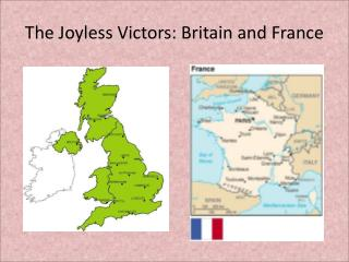 The Joyless Victors: Britain and France
