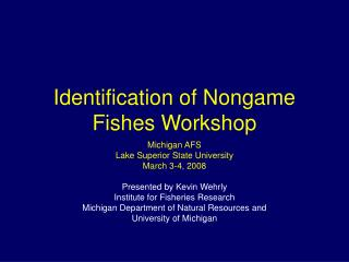 Identification of Nongame Fishes Workshop