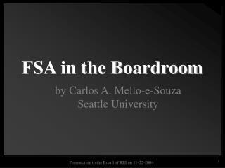 FSA in the Boardroom