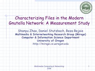 Characterizing Files in the Modern  Gnutella Network: A Measurement Study