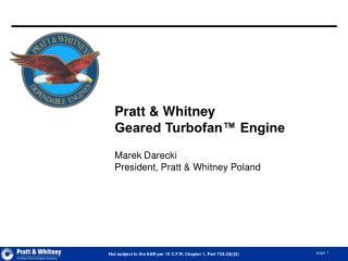 Pratt  Whitney Geared Turbofan  Engine  Marek Darecki President, Pratt  Whitney Poland