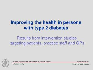 Improving the health in persons with type 2 diabetes