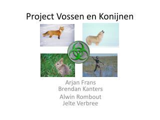 Project  Vossen  en  Konijnen
