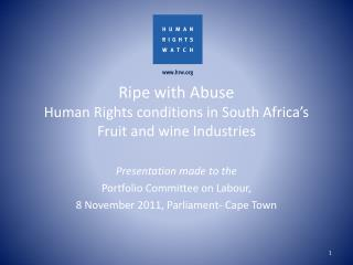 Ripe with Abuse Human Rights conditions in South Africa's Fruit and wine Industries