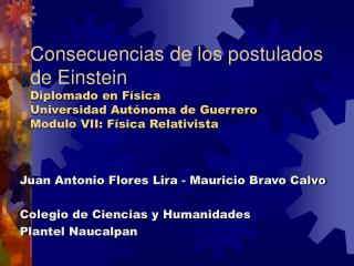 Juan Antonio Flores Lira - Mauricio Bravo Calvo Colegio de Ciencias y Humanidades