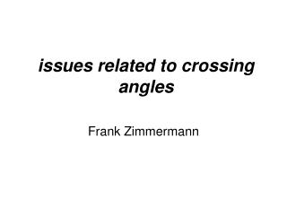 issues related to crossing angles