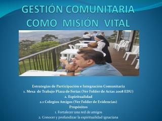 GESTIÓN COMUNITARIA  COMO  MISIÓN  VITAL