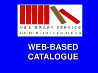 WEB-BASED CATALOGUE
