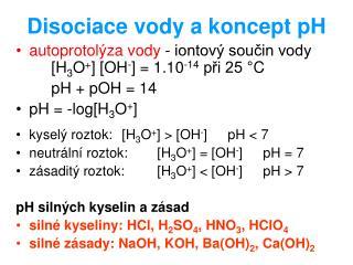 Disociace vody a koncept pH