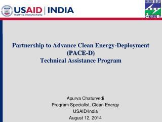 Partnership to Advance Clean Energy-Deployment  (PACE-D) Technical Assistance  Program