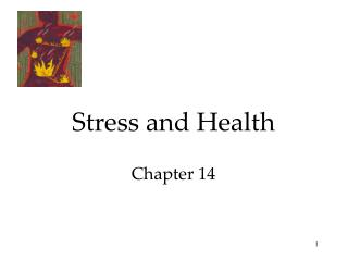 Stress and Health Chapter 14