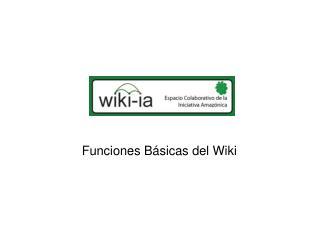 Funciones Básicas del Wiki