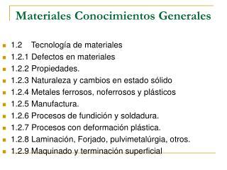 Materiales Conocimientos Generales