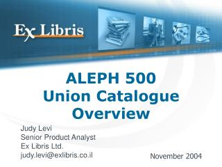 ALEPH 500 Union Catalogue Overview