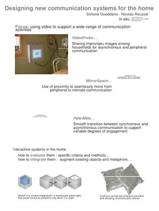 Designing new communication systems for the home