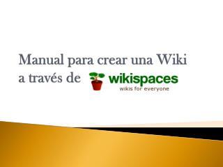 Manual para crear una Wiki a través de