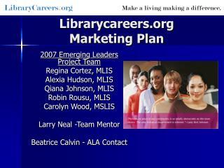 Librarycareers  Marketing Plan