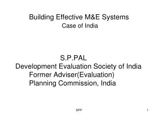 Building Effective M&E Systems  Case of India