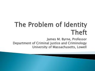 The Problem of Identity Theft