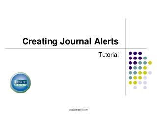 Creating Journal Alerts