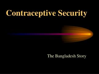 Contraceptive Security